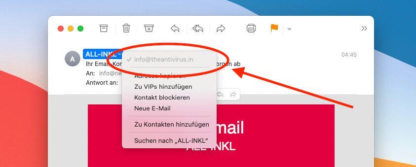 Mit der rechten Maustaste auf die Mail-Adresse klickt, erhält man die Angabe, welche Mail-Adresse hinter dem Namen des Absenders steckt.