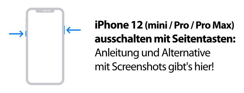 Das Apple iPhone 12 ausschalten könnt ihr durch die Betätigung der aufgezeigten Tasten. Einfach gedrückt halten und anschließend einen virtuellen Schieberegler betätigen.