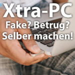 """Xtra-PC: Aufklärung zum """"PC-Wunder"""" und Anleitung zum selber machen"""