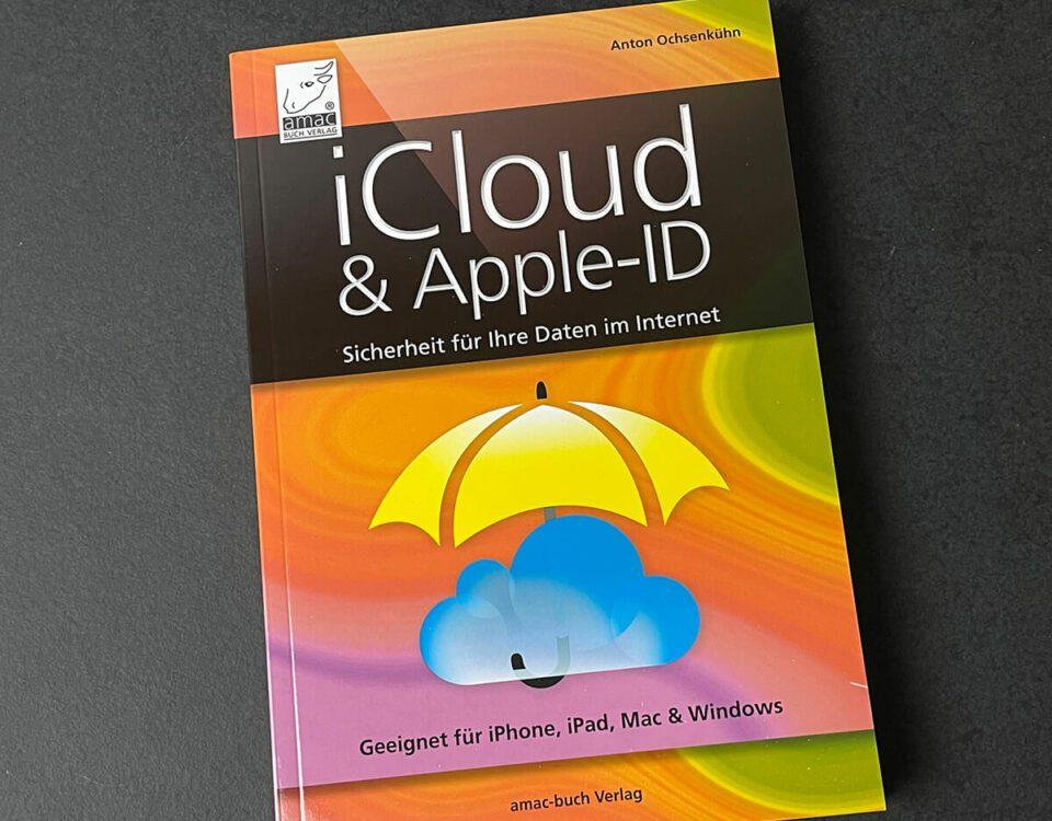 Buchtipp: iCloud und Apple-ID von Anton Ochsenkühn