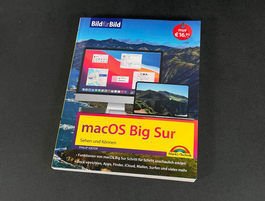 """Das Handbuch """"macOS Big Sur Bild für Bild"""" unterstützt Einsteiger am Mac mit vielen Bildschirmfotos und detailierten Erklärungen, wie macOS und das Umfeld am Mac funktioniert (Fotos: Sir Apfelot)."""