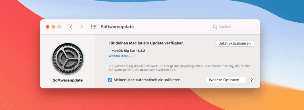 """Das macOS 11.2.2 Update wird euch in den Systemeinstellungen unter """"Softwareupdate"""" angezeigt."""
