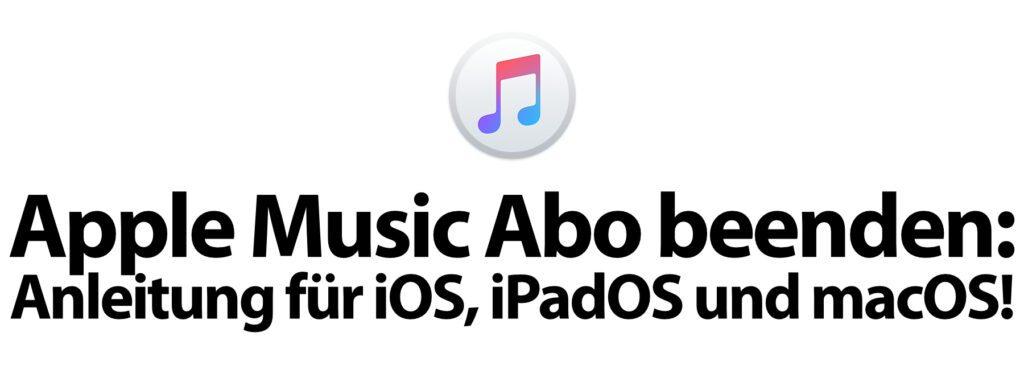 Wollt ihr das Apple Music Abonnement beenden bzw. deaktivieren? Hier findet ihr die passende Anleitung zum Apple Music kündigen für iPhone, iPad und Mac.