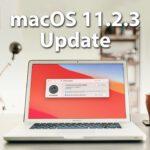 macOS Big Sur 11.2.3 Update