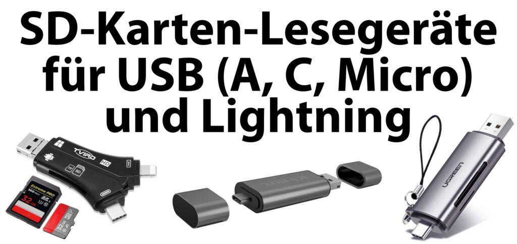 Hier findet ihr SD-Kartenleser mit USB-C, USB-A, Micro-USB und Lightning. Alle Modelle haben Slots für SD- und microSD-Karten. Technische Details gibt's auf den Amazon-Produktseiten.