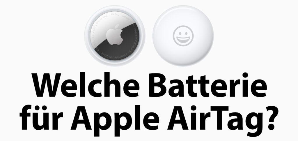 Welche Batterie für Apple AirTag nutzen? Wann müssen neue Batterien in die AirTags? Hier findet ihr alle Informationen zum Batterie-Modell und zur Laufzeit in den Trackern des iPhone-Herstellers.