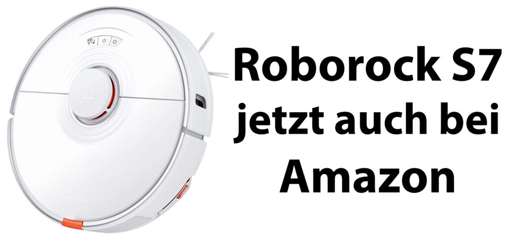 Den Roborock S7 Saugroboter mit smarter Wischfunktion könnt ihr bei Amazon mit Prime-Versand kaufen.