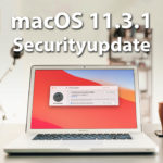 macOS 11.3.1 Sicherheitsupdate