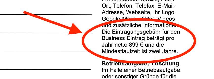 If you look at the small print, you can find out what the fun actually costs: 1798 euros for an entry in the industry that runs for 2 years. In a business directory that doesn't deserve its name.