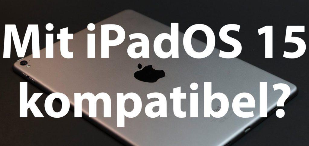 Frage: Ist mein iPad mit iPadOS 15 kompatibel? Die Antwort findet ihr in diesem Ratgeber. Wie bei iOS 15 fürs iPhone und watchOS 8 für die Apple Watch gibt es eine positive Überraschung.