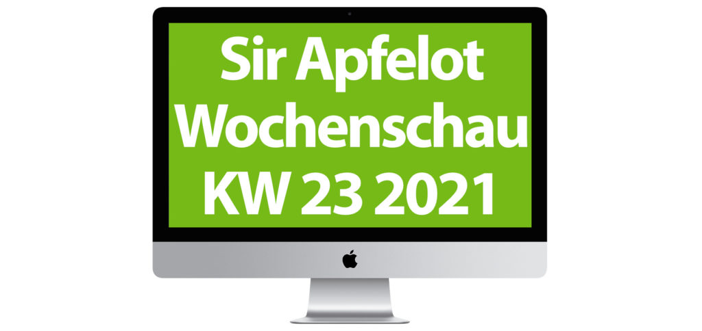 Included in the Sir Apfelot Wochenschau for calendar week 23 in 2021: Update for Corona warning app, repair bonus instead of scrapping bonus, new forecast for the first Apple AR headset, multiple app icons under iOS 15, and more.