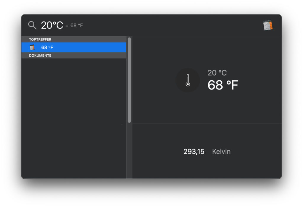 In addition to currencies such as euros, dollars, yen and Co., you can also convert temperatures in the macOS Spotlight search bar. ° C, ° F and Kelvin are used as standard.