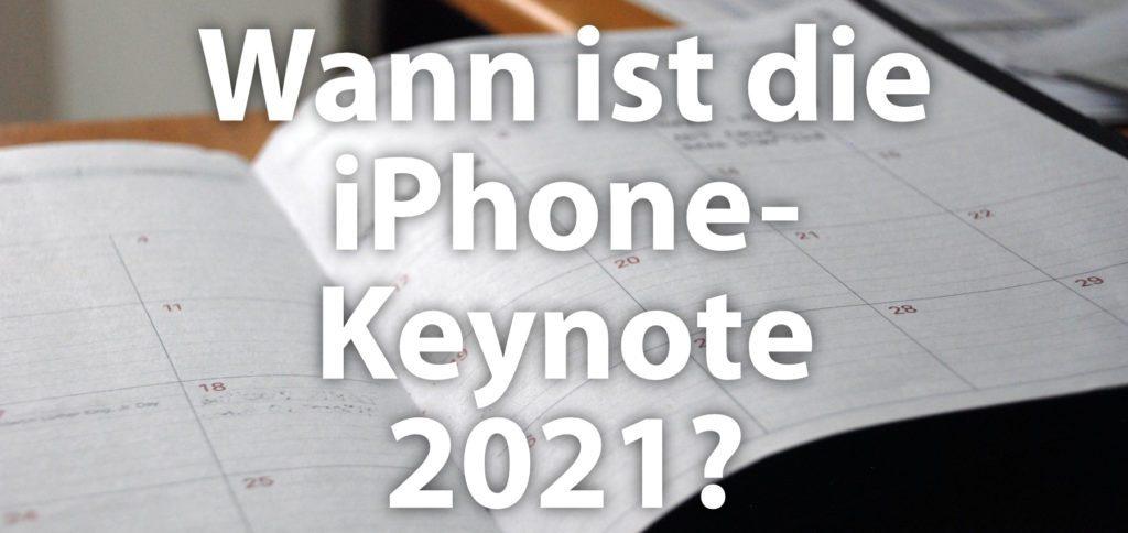 Ist der 14. September 2021 der Termin der Apple iPhone Keynote? Werden an dem Dienstag das iPhone 13, iPhone 13 mini, iPhone 13 Pro und iPhone 13 Pro Max vorgestellt? Möglich ist es!